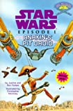 Star Wars Episode I: Anakin's Pit Droid (Jedi Readers. Step 2 Book.)