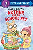 Arthur and the School Pet (Step into Reading)