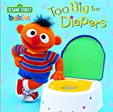 Too Big for Diapers (Too Big Board Books) - book cover picture