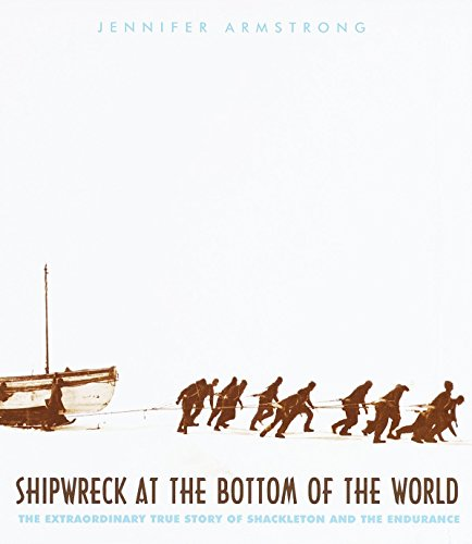 [Shipwreck at the Bottom of the World: The Extraordinary True Story of Shackleton and the Endurance]