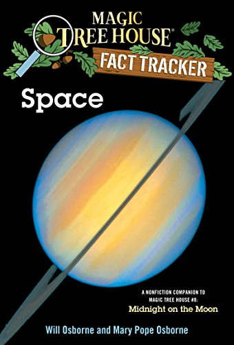 Space (Magic Tree House Research Guide), Mary Pope Osborne; Will Osborne
