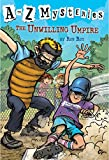 A to Z Mysteries: The Unwilling Umpire (A Stepping Stone Book(TM))
