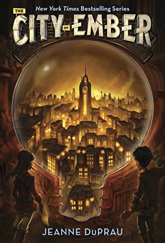 The City of Ember (The First Book of Ember) - Jeanne DuPrau