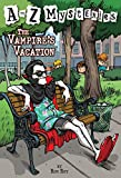 A to Z Mysteries: The Vampire's Vacation (A Stepping Stone Book(TM))
