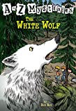 A to Z Mysteries: The White Wolf (A Stepping Stone Book(TM))