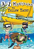 A to Z Mysteries: The Yellow Yacht (A Stepping Stone Book(TM))