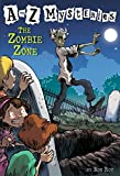 A to Z Mysteries: The Zombie Zone (A Stepping Stone Book(TM))
