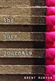 The Burn Journals (Ira Children's Book Awards (International Reading Association)) - book cover picture