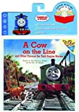 A Cow On The Line: And Other Thomas The Tank Engine Stories (Thomas the Tank Engine)