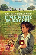 R My Name is Rachel by Patricia Feilly Giff
