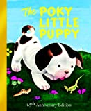 The Poky Little Puppy (1942) (Book) written by Janette Sebring Lowrey; illustrated by Gustaf Tenggren
