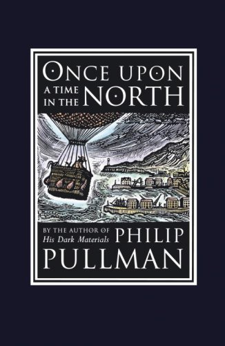 Once Upon a Time in the North: His Dark Materials (David Fickling Books)