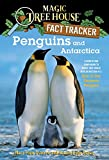 Magic Tree House Fact Tracker #18: Penguins and Antarctica