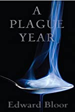 A Plague Year by Edward Bloor