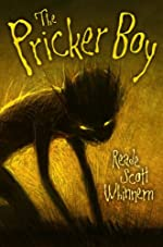 The Pricker Boy by Reade Scott Whinnem