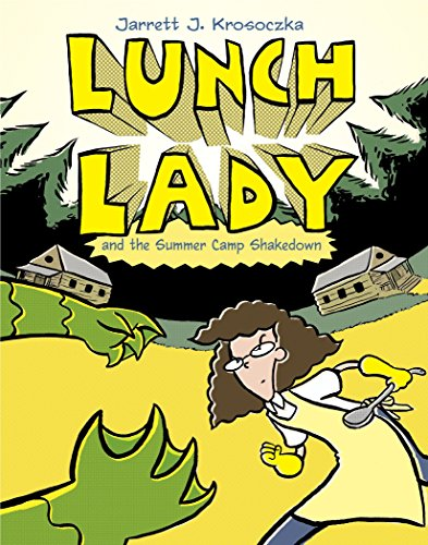 Lunch Lady and the Summer Camp Shakedown cover