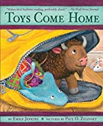 Toys Come Home: Being the Early Experiences of an Intelligent Stringray, a Brave Buffalo, and a Brand-New Someone Called Plastic by Emily Jenkins
