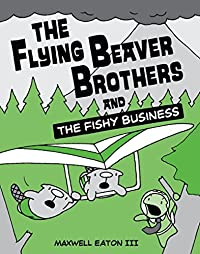 The Fishy Business by Maxwell Eaton III