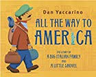 All the Way to America: The Story of a Big…