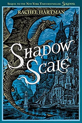Cover & Synopsis: SHADOW SCALE by Rachel Hartman