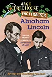 Magic Tree House Fact Tracker #25: Abraham Lincoln: A Nonfiction Companion to Magic Tree House #47: Abe Lincoln at Last! (A Stepping Stone Book(TM))