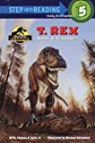 T. Rex: Hunter or Scavenger (Step into Reading)