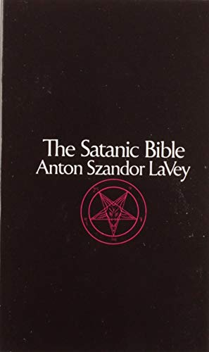 The Satanic Bible, by LaVey, Anton Szandor