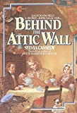 Behind the Attic Wall (Avon Camelot Books) - book cover picture
