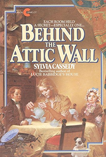 Behind the Attic Wall (Avon Camelot Books), Cassedy, Sylvia