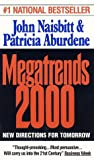 Megatrends 2000 by John Naisbitt (Mass Market Paperback - June 1, 1996)