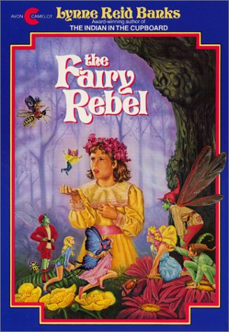 The Fairy Rebel, Banks, Lynne Reid
