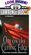 Out on the Cutting Edge: A Matthew Scudder Crime Novel by  Lawrence Block (Author) (Mass Market Paperback - August 2002)