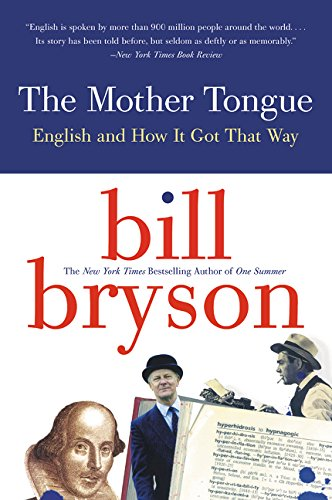 608. The Mother Tongue - English And How It Got That Way