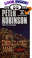 A Dedicated Man by  Peter Robinson (Author) (Mass Market Paperback - November 1999)