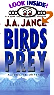 Birds of Prey: A Novel of Suspense by  J.A. Jance (Mass Market Paperback - July 2002)