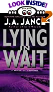 Lying in Wait: A J.P. Beaumont Mystery by  J.A. Jance (Mass Market Paperback - August 2003)