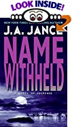 Name Withheld: A J.P. Beaumont Mystery by  J.A. Jance (Mass Market Paperback - March 1997)