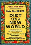 May All Be Fed: A Diet for a New World : Including Recipes by Jia Patton and Friends - book cover picture