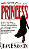 Princess: A True Story of Life Behind the Veil in Saudi Arabia - book cover picture