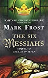 The 6 Messiahs - book cover picture