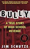 Bully : Does Anyone Deserve to Die? - book cover picture