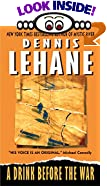 A Drink Before the War by  Dennis Lehane (Author) (Mass Market Paperback - April 2003)