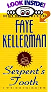 Serpent's Tooth: A Peter Decker/Rina Lazarus Novel by  Faye Kellerman (Mass Market Paperback - May 1998)