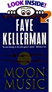 Moon Music by  Faye Kellerman (Mass Market Paperback - July 1999)