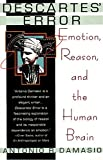 Descartes' Error : Emotion, Reason, and the Human Brain - book cover picture