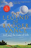 The Legend of Bagger Vance : A Novel of Golf and the Game of Life - book cover picture