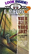 Who in Hell Is Wanda Fuca? by  G.M. Ford (Author) (Mass Market Paperback - October 1996)
