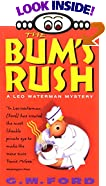 The Bum's Rush by  G.M. Ford (Author) (Mass Market Paperback - March 1998) 