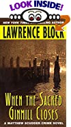 When the Sacred Ginmill Closes by  Lawrence Block (Author) (Mass Market Paperback - May 2002) 