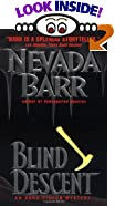 Blind Descent: : An Anna Pigeon Mystery by  Nevada Barr (Author) (Mass Market Paperback - April 1999)